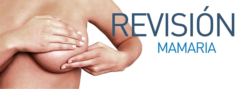 Revisión mamaria.